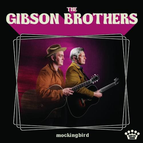 Gibson Brothers The - Mockingbird [LP] - Vinyl-LP