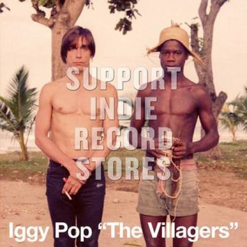 Iggy Pop - The Villagers b/w Pain & Suffering [7''] -