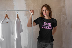 HAIR JUNKIE T-SHIRT