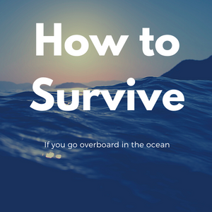 How to stay afloat if you go overboard