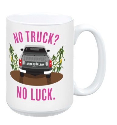 No Truck No Luck CERAMIC COFFEE MUG