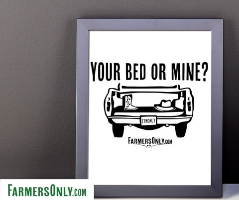 Your Bed or Mine?