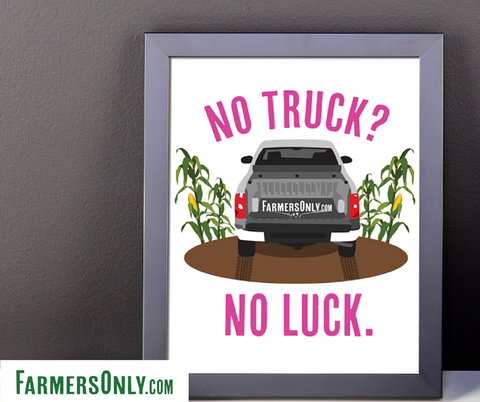 No Truck No Luck Framed Poster