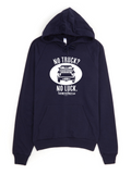 No Truck No Luck Pullover Hoodie