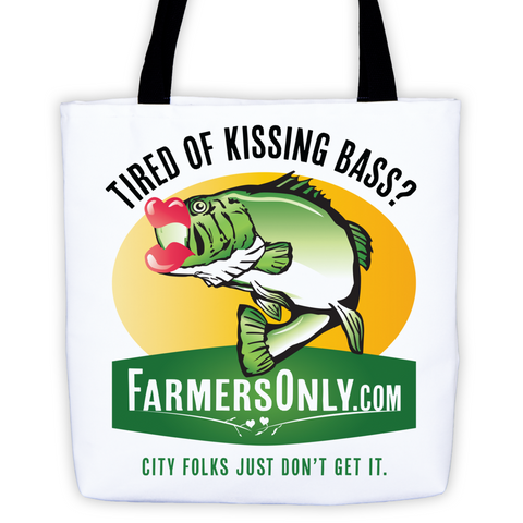 Tired Of Kissing Bass Tote