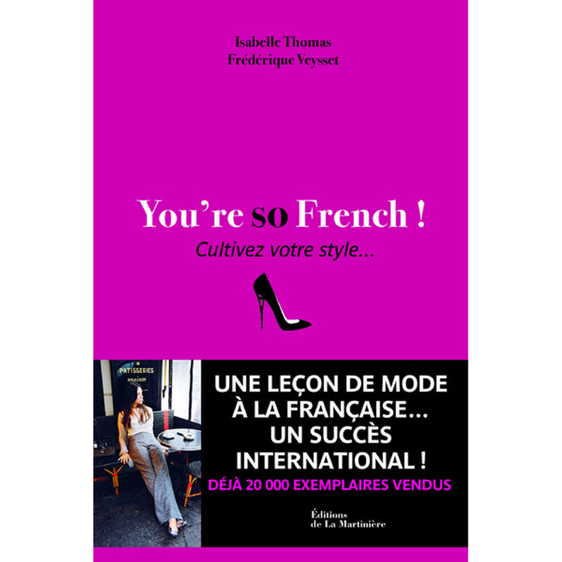 "Livre sur la mode ""You're So French - Cultivez votre style"""
