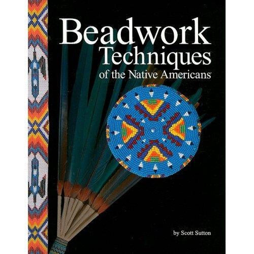 "Book ""Beadwork Techniques of the Native Americans"""