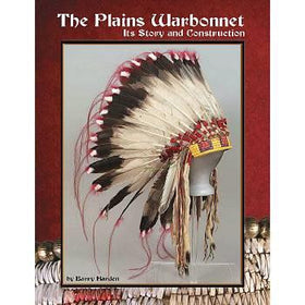 THE PLAINS WARBONNET - ITS STORY AND CONSTRUCTION  BOOK