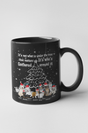 It's Not Whats Under The Tree ..... Customized Mug