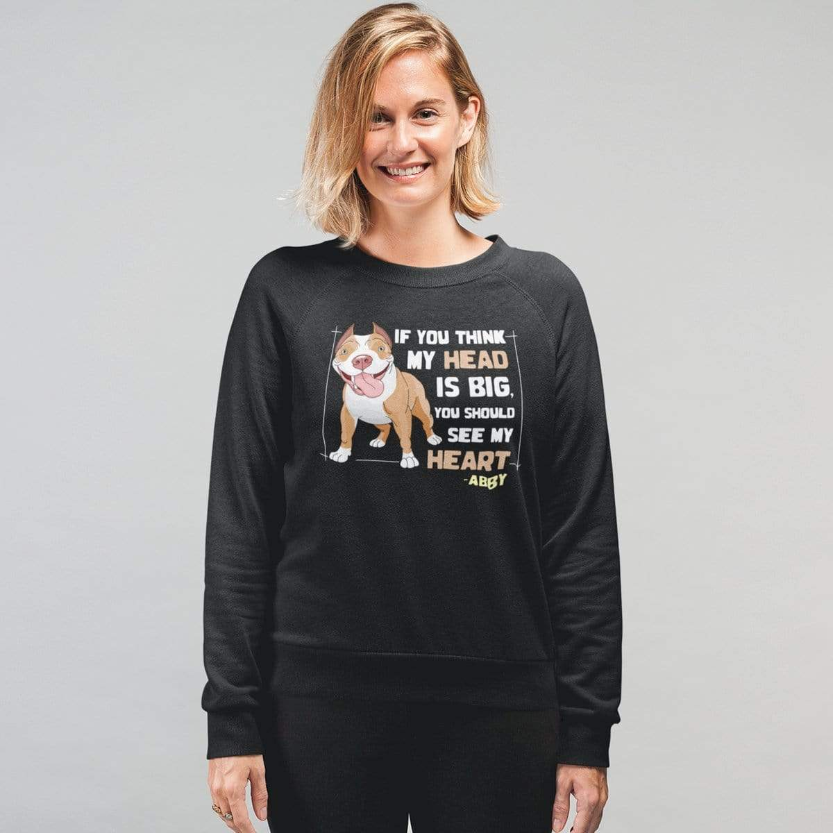 Personalized Dog Mom Gifts By Pupnpaws Cotton Sweatshirt Black / S If You Think My Head Is Big... Customized Sweatshirt For Dog Lovers