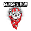 Gangsta Mom Sweatshirt For Dog Lovers