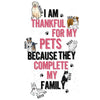 I Am Thankfull For My Pets... Customized Sweatshirt For Pet Lovers
