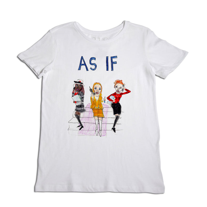 As If Women's T-Shirt