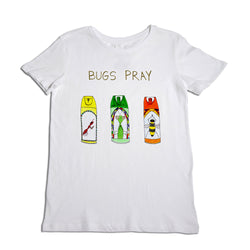 Bugs Pray Women's T-Shirt