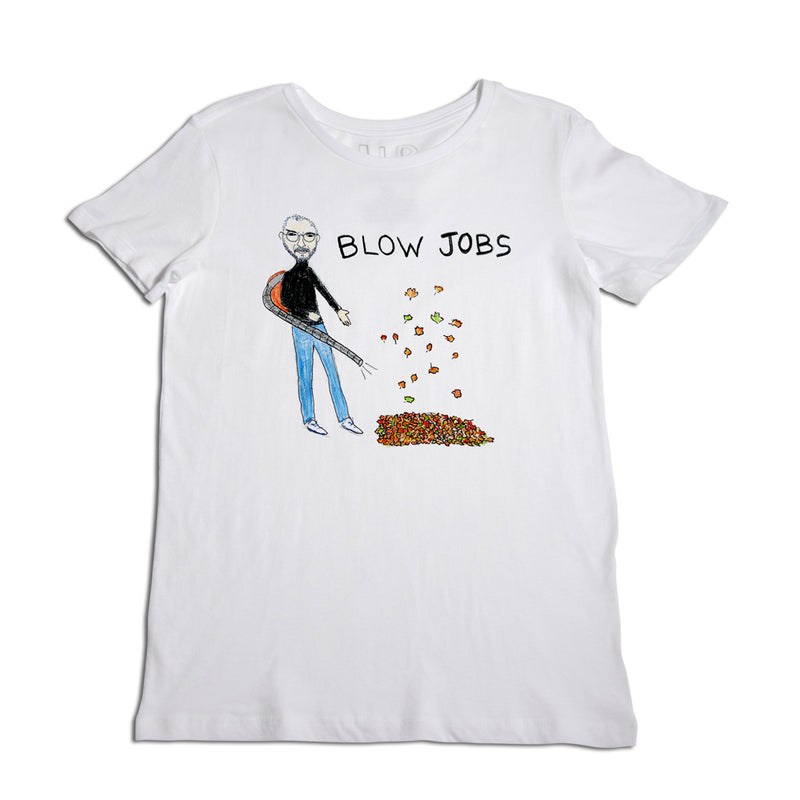 Blow Jobs Women's T-Shirt