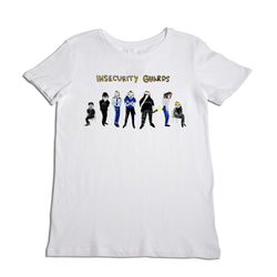 Insecurity Guards Women's T-Shirt