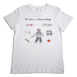 It Was a Good Day Men's T-Shirt