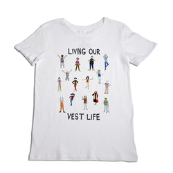 Living our Vest Life Women's T-Shirt