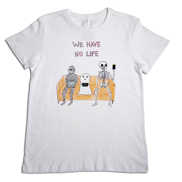 We Have No Life Men's T-Shirt