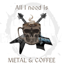 Load image into Gallery viewer, All I Need is Coffee and Metal - T-Shirt - Death Emporium