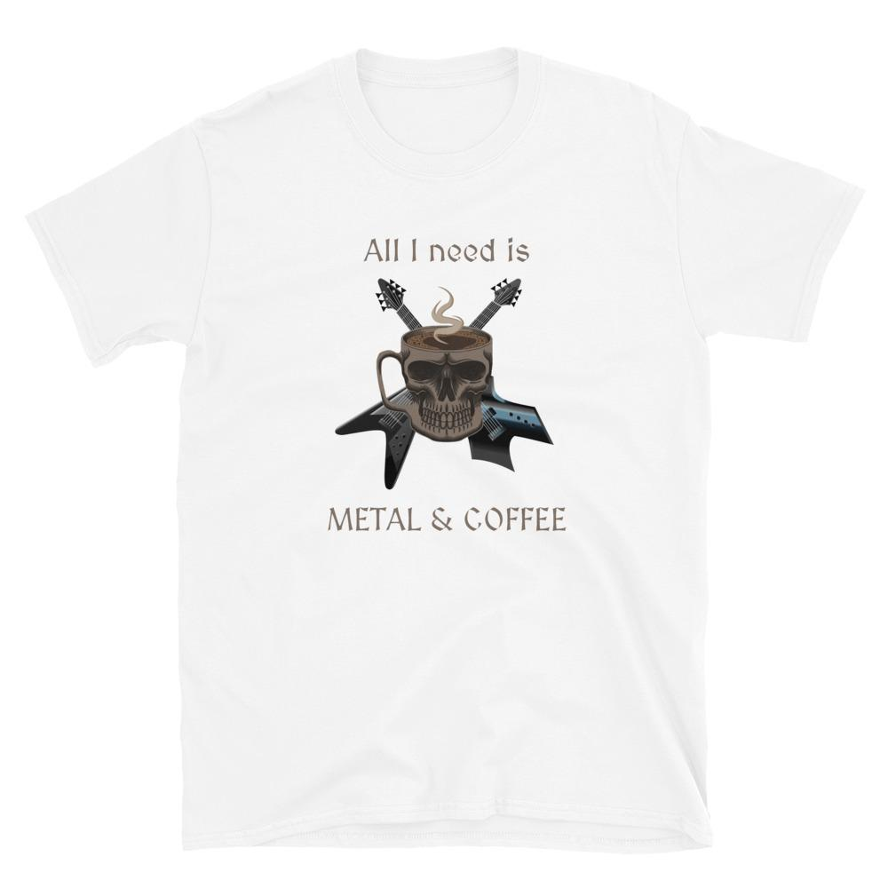 All I Need is Coffee and Metal - T-Shirt - Death Emporium