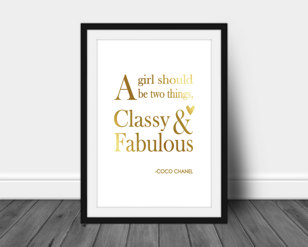 Foil Print - Classy And Fabulous Quote