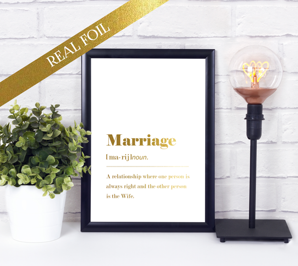 Foil Print -  Funny Marriage Dictionary Definition (Wife)