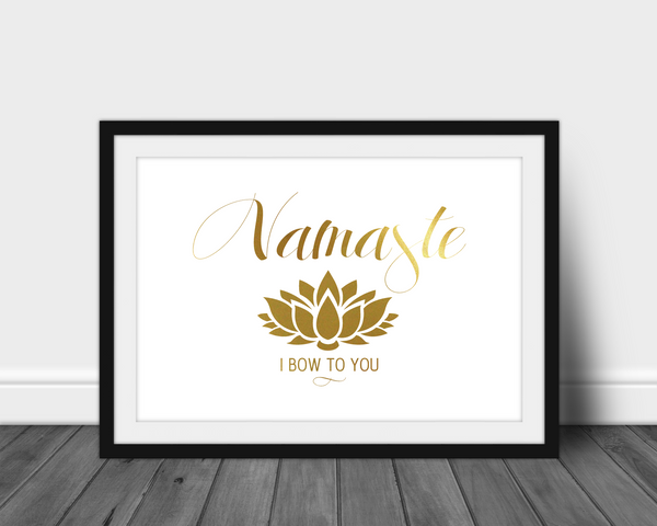 Foil Print - Namaste, I Bow To You - Lotus Flower