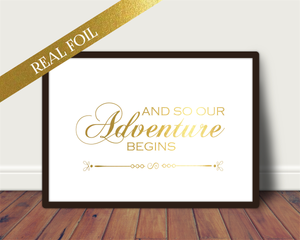 Foil Print - And So Our Adventure Begins