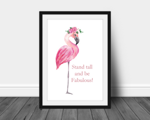 Foil Print - Stand Tall and Be Fabulous Quote