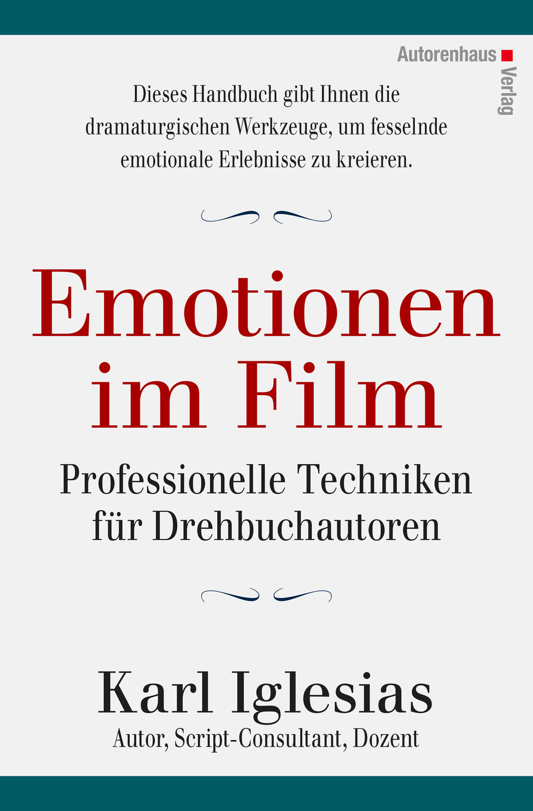 Karl Iglesias: Emotionen im Film, Autorenhaus