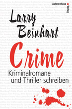 Laden Sie das Bild in den Galerie-Viewer, Larry Beinhart: Crime, Autorenhaus