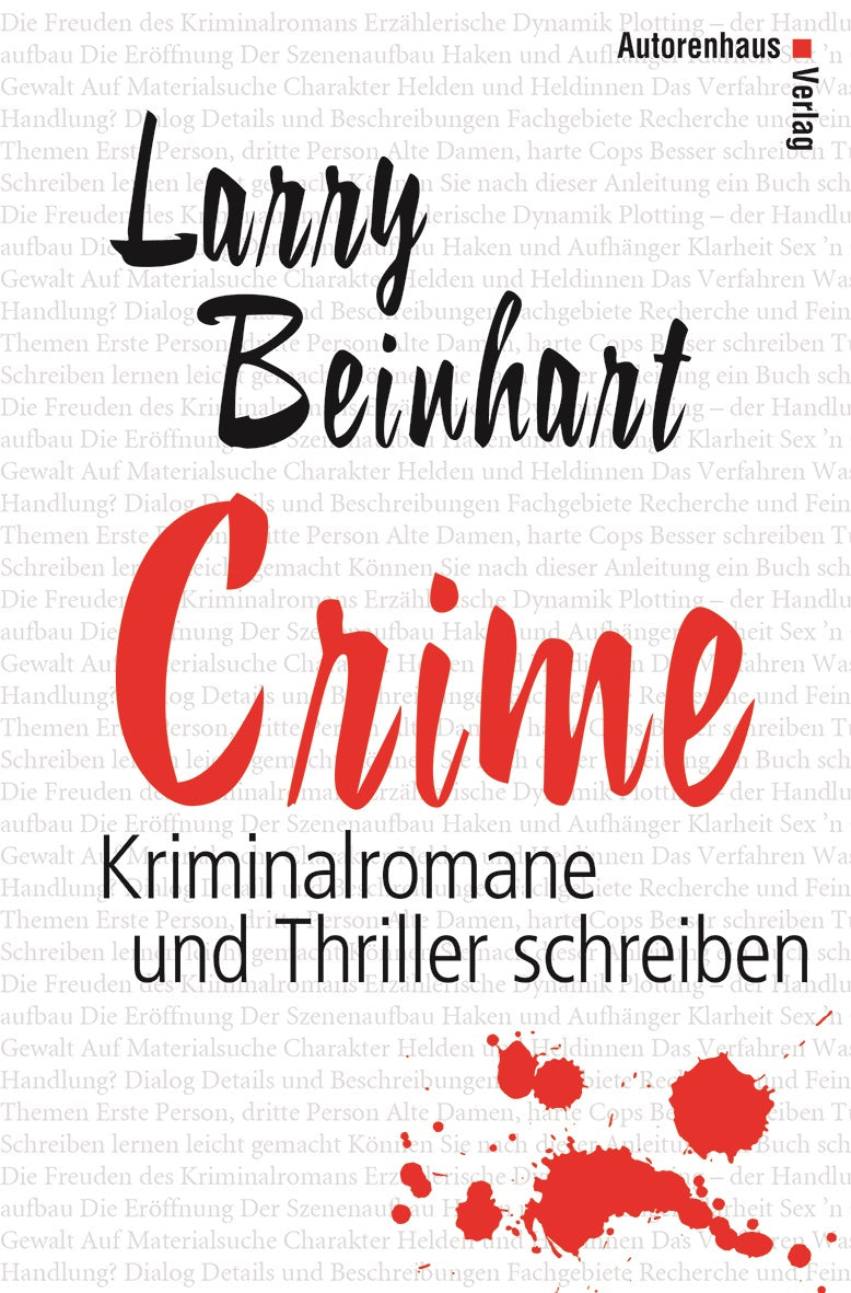 Larry Beinhart: Crime, Autorenhaus