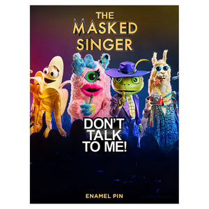 Additional image of The Masked Singer Don't Talk to Me Enamel Pin