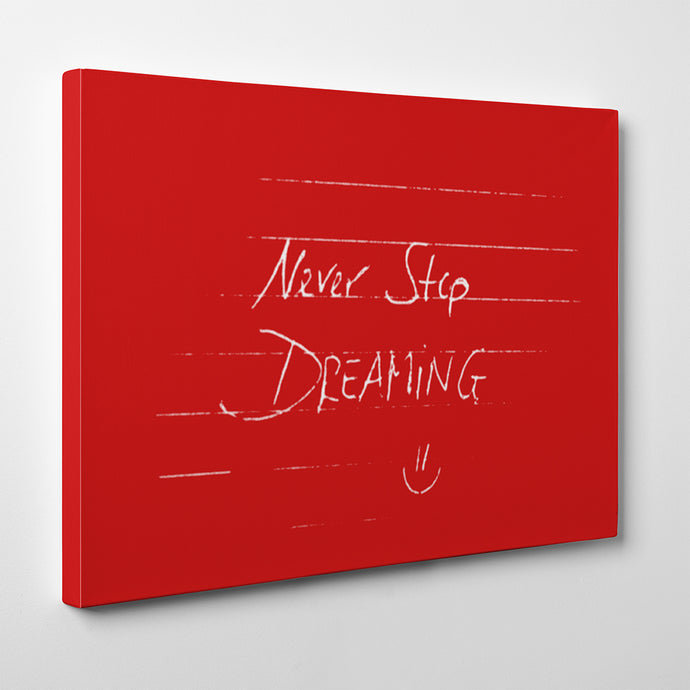 Canvas Never Stop Dreaming