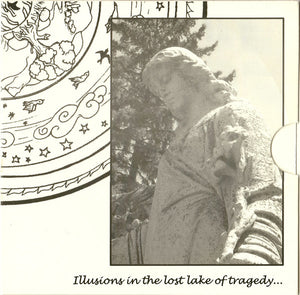 Illusions in the lost lake of tragedy...