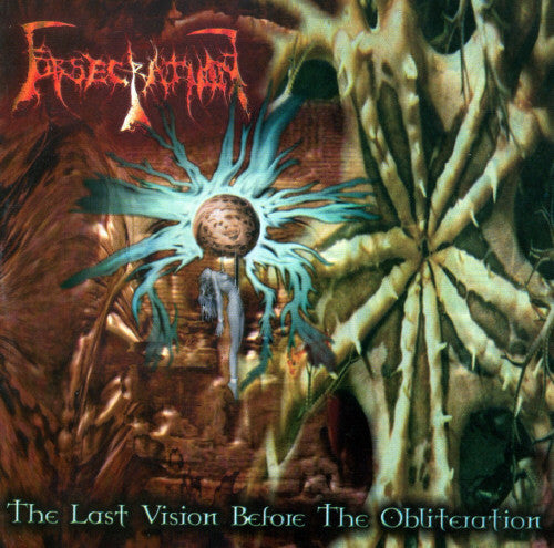 The Last Vision Before The Obliteration / Acts Beyond The Pale