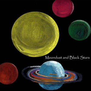 Moondust and Black Stars