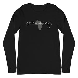 Come Away Unisex Long Sleeve Tee