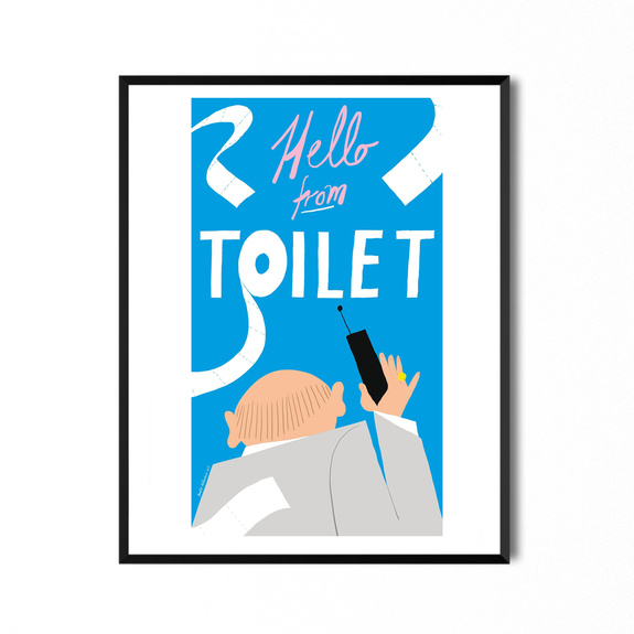 Hello From Toilet 40x70 - Bendik Kaltenborn