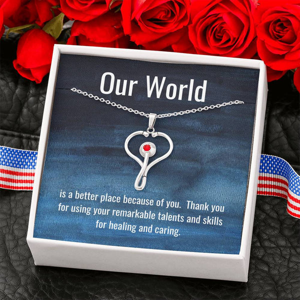 "Stainless Steel Stethoscope Necklace with ""Our World is a Better Place Because of You"" Message Card"