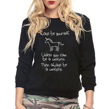 "Load image into Gallery viewer, Women Casual Unicorn Hoodies ""Always be yourself"" - Unicorn.io Shop"