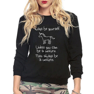 "Women Casual Unicorn Hoodies ""Always be yourself"" - Unicorn.io Shop"