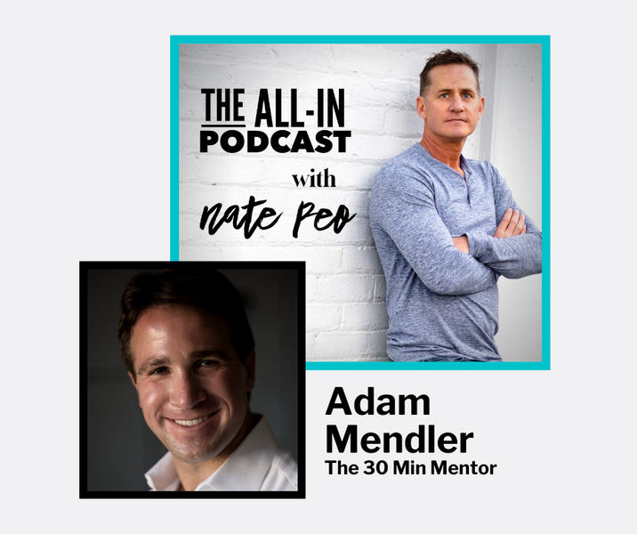 Adam Mendler - The 30 Min Mentor