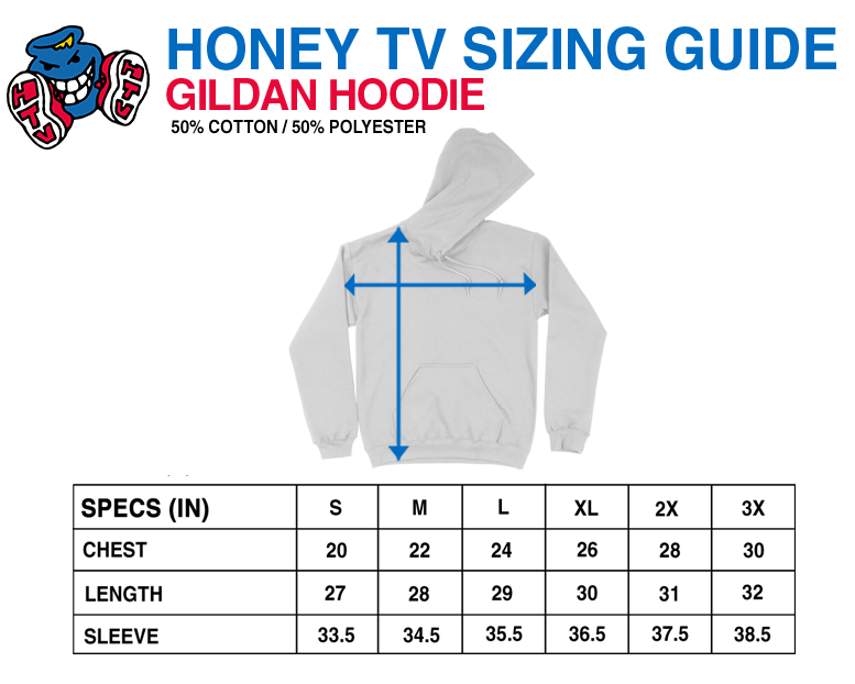 honey tv gildan hoodies size guide