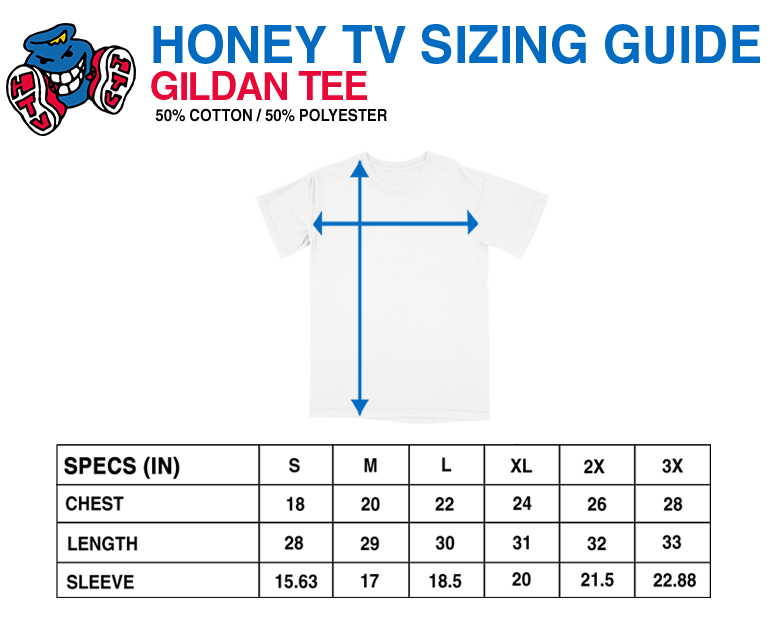 Honey TV Gildan Tees Size Guide