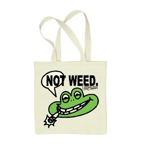 NOT WEED TOTE