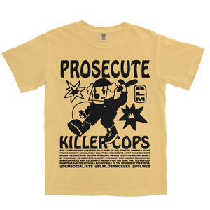 PROSECUTE KILLER COPS TEE