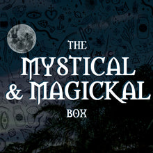 Load image into Gallery viewer, The Mystical and Magickal Box // Volume 2
