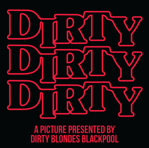 Dirty Dirty Dirty T-Shirt